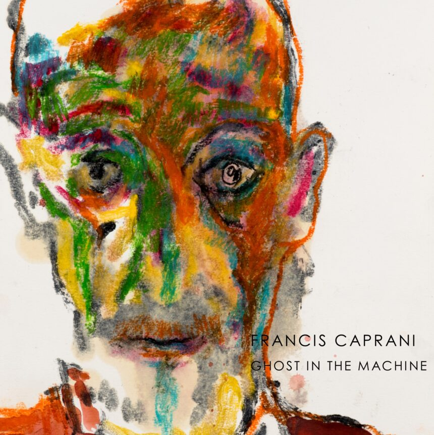 Francis Caprani: Ghost in the Machine