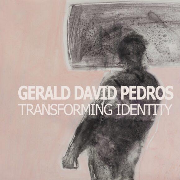 Gerald Pedros: Transforming Identity