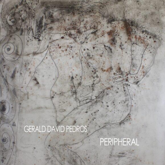 Gerald Pedros: Peripheral
